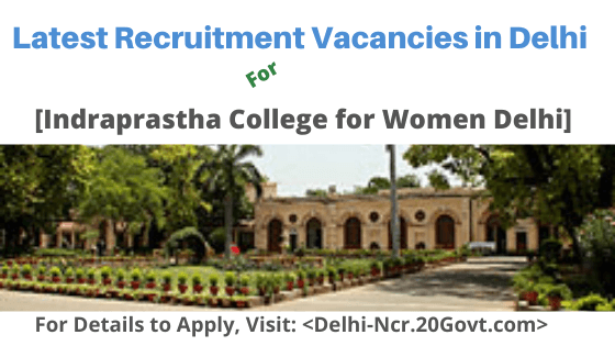 Indraprastha College for Women Delhi-latest-recruitment-vacancies-560x315